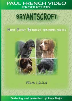 Bryantscroft Hunt Point Retrieve Training Series with Rory Major - Box Set