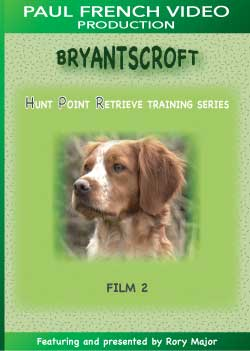 Bryantscroft Hunt Point Retrieve Training Series with Rory Major - Film 2