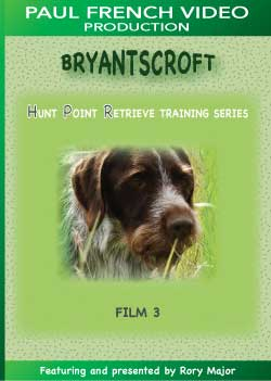 Bryantscroft Hunt Point Retrieve Training Series with Rory Major - Film 3
