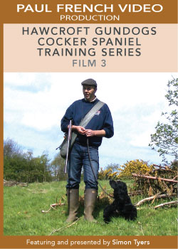 Hawcroft Gundogs Cocker Spaniel Training Series with Simon Tyers - Film 3