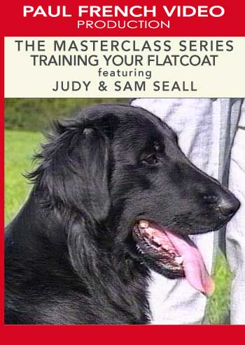 Training Your Flatcoat with Judy and Sam Seall